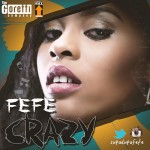 "VIDEO: Fefe – ""Crazy"""