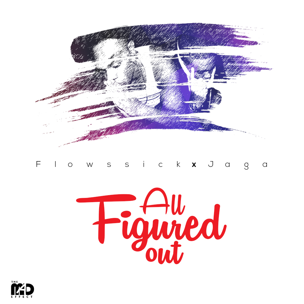 Flowssick x Jaga – All Figured Out-Art
