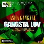 """Asha Gangali – """"Gangsta Luv"""""""