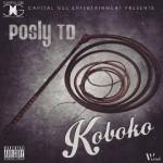 "Posly TD – ""Koboko (Freestyle)"""