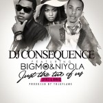 "DJ Consequence ft. Big Mo & Niyola – ""2face & Annie"""