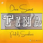 "Dare Sweet – ""Tina"""