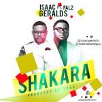"""Isaac Geralds – """"Shakara"""" ft. Falz"""