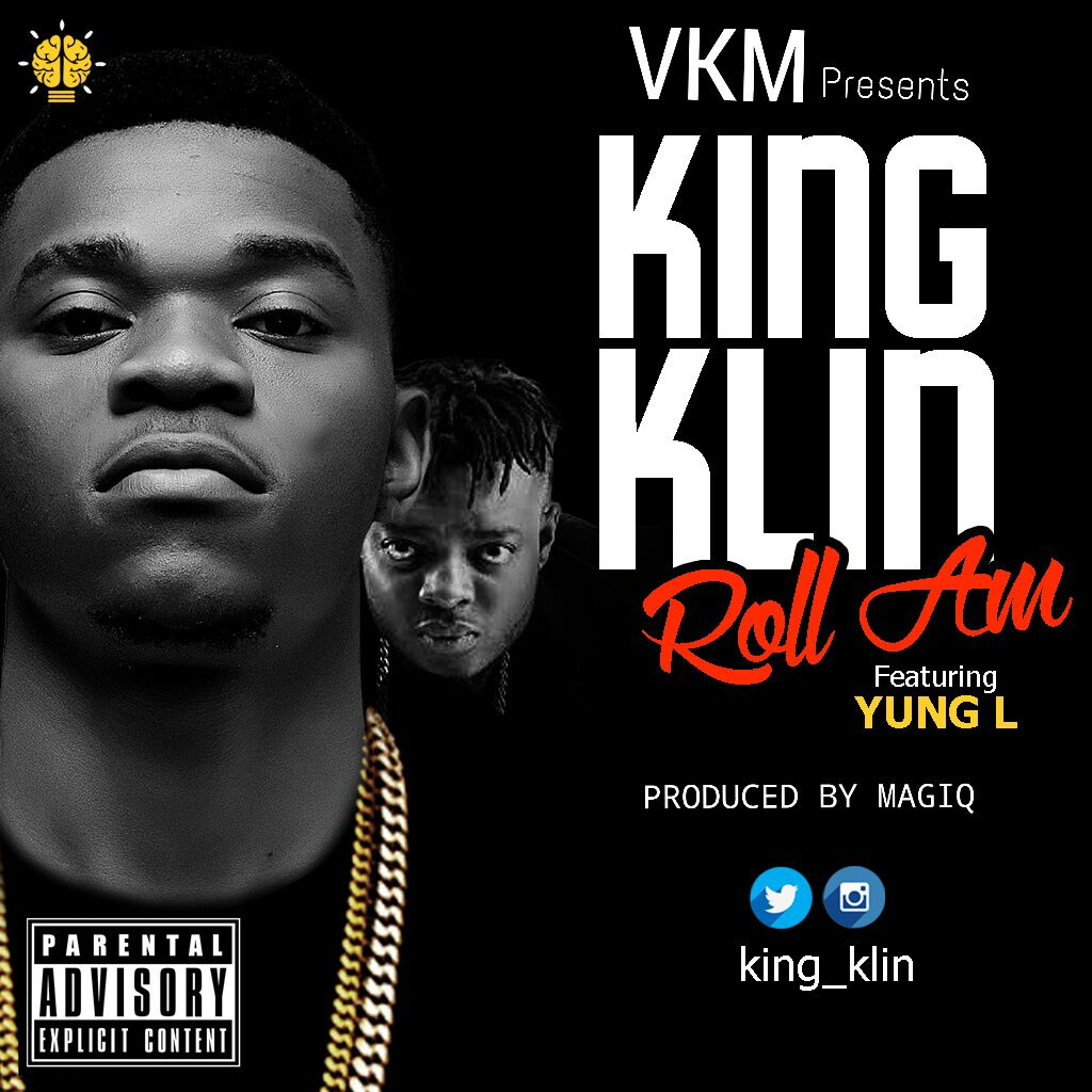 King Klin - Roll Am ft. Yung L-Art