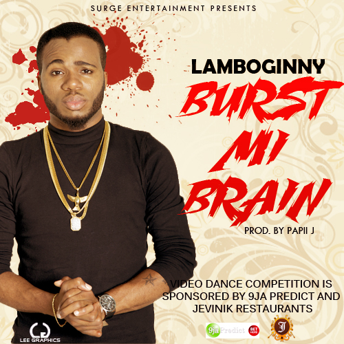 Lamboginny - Burst Mi Brain-Art