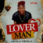 "Lil AY – ""Making Money"" + ""Lover Man"""