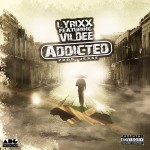"Lyrixx – ""Addicted"" ft. Vildee"