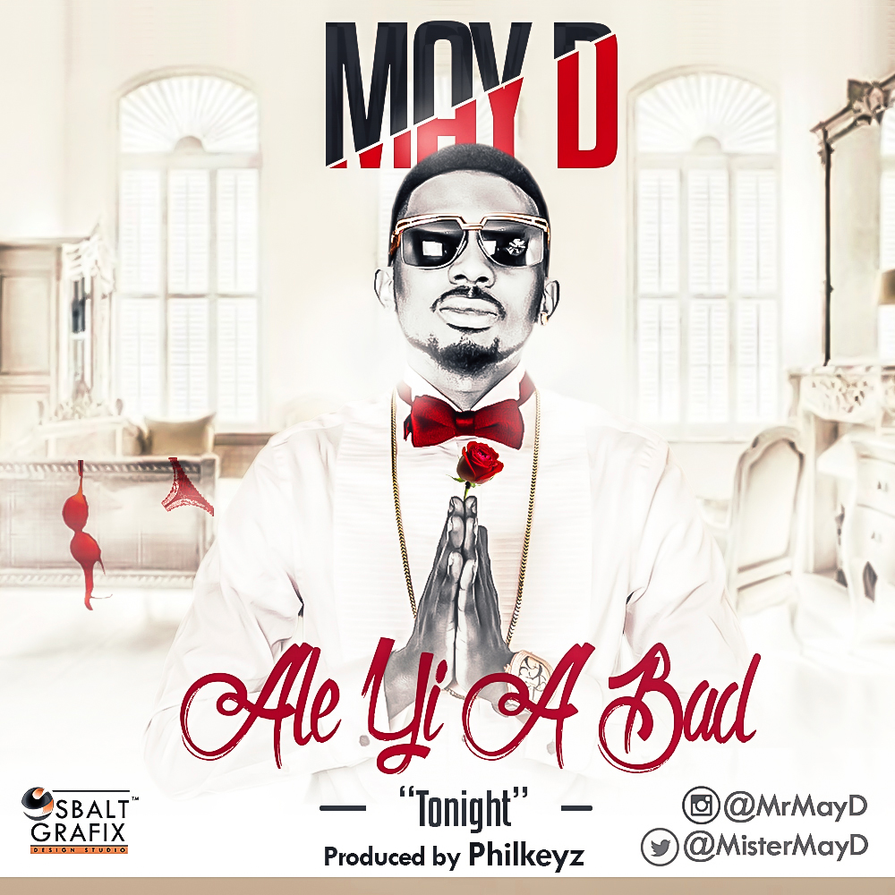 "MAYD – ALE YI A BAD ""Tonight"" -Art"