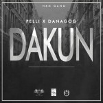 "Danagog + Pelli – ""Dakun"""