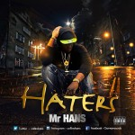 "Mr Hans – ""Haters"""