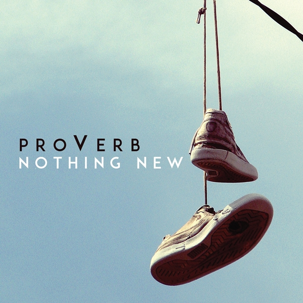Proverb-Nothing-NEw