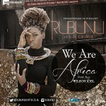 """Rubunu – """"We Are Africa"""""""
