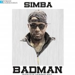 "Simba – ""BadMan"" (Prod. by Chordratic Beats)"