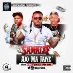 "Samklef – ""Ajo Ma Jaiye"" ft. Falz & Small Doctor"