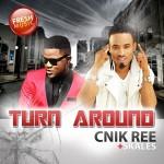 "Cnik Ree – ""Turn Around"" ft. Skales"