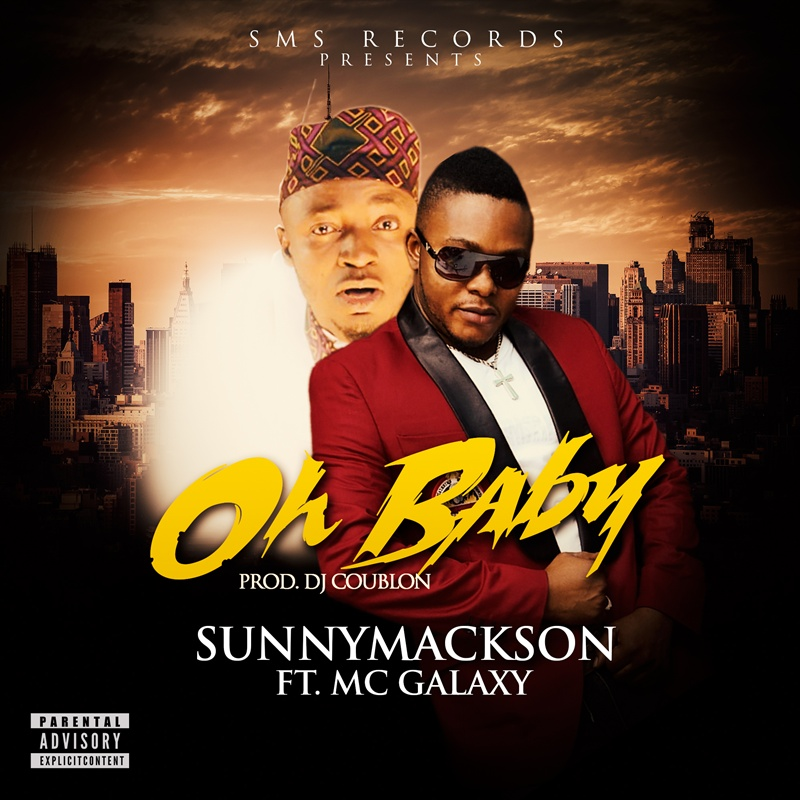 Sunnymackson-Ft-MC-Galaxy-Oh-Baby
