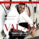 "Val-D – ""Booty Calling"""