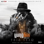 "Yung6ix – ""This Year"" (Prod. by BallerBeatz)"