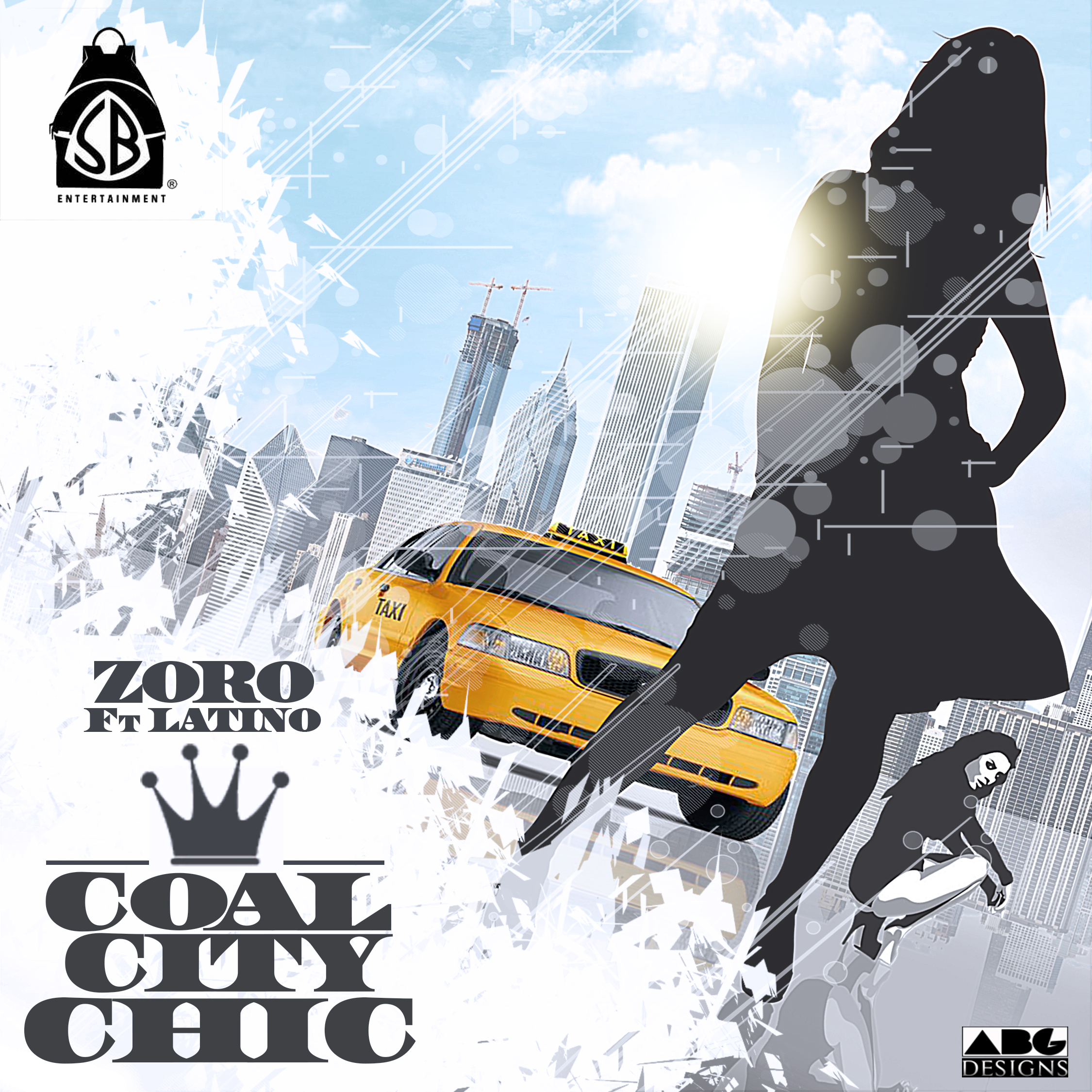 Zoro - Coal City Chic ft. Latino-Art