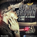 "Biggie Brown – ""Agony of a Woman"""