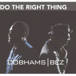 "Cobhams – ""Do The Right Thing"" ft. Bez"