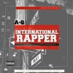 "A-Q – ""International Rapper"" (Local Rapper Diss)"