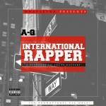 "A-Q – ""International Rapper"" (Local Rapper Diss)"