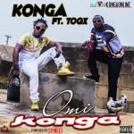 """Konga – """"Omi Konga"""" ft. Toqx"""