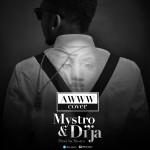 "Mystro – ""Awww (Di'Ja Cover)"" (Prod by Mystro)"