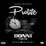 "Donni – ""Prolife"" ft. Mr Vyne"