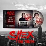 Shex – The Truth