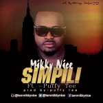 "MikkyNice – ""Simpili"" ft. Puffy Tee"