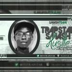 Trapstar Smash – Hustle (Prod. Badman Jade)