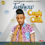 Tushow – Candy Crush