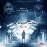"Mya K – ""Unconditional Love"" ft. Reminisce"