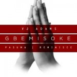 "B.T.S VIDEO: VJ Adams – ""Gbemisoke"" ft. Pasuma & Reminisce"