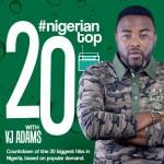 NIGERIA'S TOP 20 HITS WITH VJ ADAMS