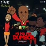 1Fame – Mi Ma Mo Dumsor ft. Wanlove Kubolor