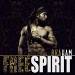 """Braham a.k.a Hayo Neil – """"Free Spirit"""" [E.P]"""