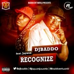 DJ Baddo – Recognize ft. Jaywon