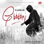 VIDEO: Kabbar – Gbodomi