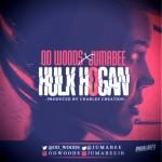 "OD Woods x Jumabee – ""Hulk Hogan"""