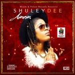 """Shuleydee – """"Amem"""" (Prod. By D'Tunes)"""