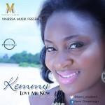 "Kemmy – ""Love Me Now"""