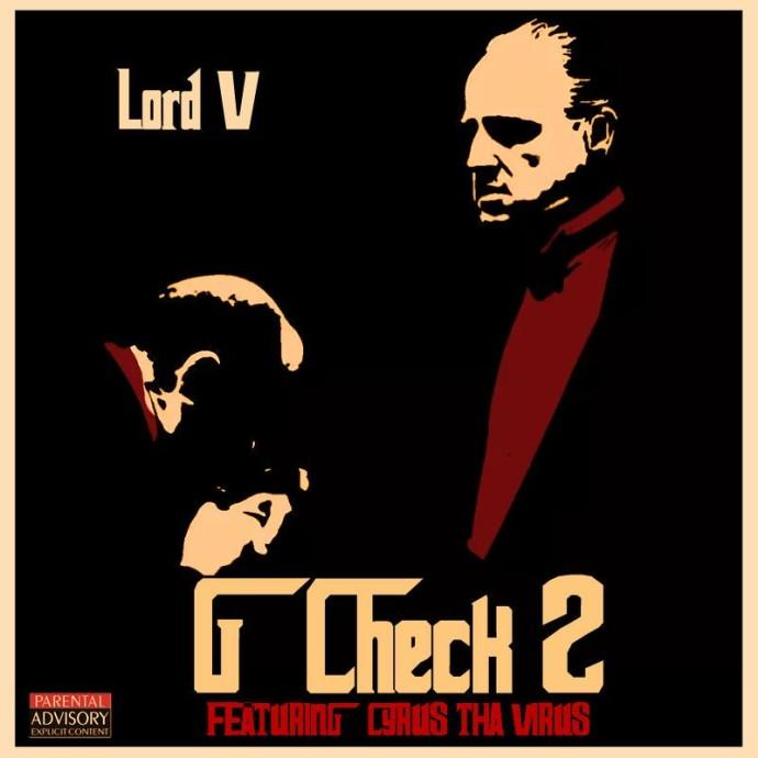 Lord V - G Check 2 ft. Cyrus Tha Virus-Art