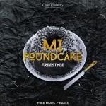 """M.I – """"Round Cake (Freestyle)"""""""