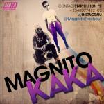 """Magnito – """"Kaka Remix"""" ft. Timaya (Leak)"""