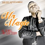 "Mr Magic – ""All Is Well"" + ""My Story"""