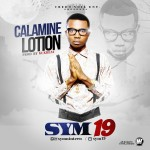 "Sym19 – ""Calamine Lotion"" (Prod. By Kukbeat)"