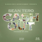"Sean Tero – ""Cash Out"""